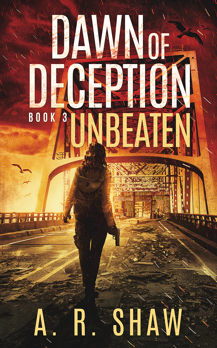 Dawn of Deception - Unbeaten - Book 3 - Stand your ground, by whatever means. It's time to fight back.Read FREE on Kindle Unlimited how author A. R. Shaw delivers another far too plausible post-apocalyptic scenario challenging human survival. Sloane finds inspiration from Sun Tzu's, The Art of War.To keep her people safe she now knows she has to bring the fight to the enemy.Her clever deceptions continue in new ways.The last lesson learned, after world's end, is that humanity is too raw once again to live in great numbers.Editorial Reviews___________________________________________