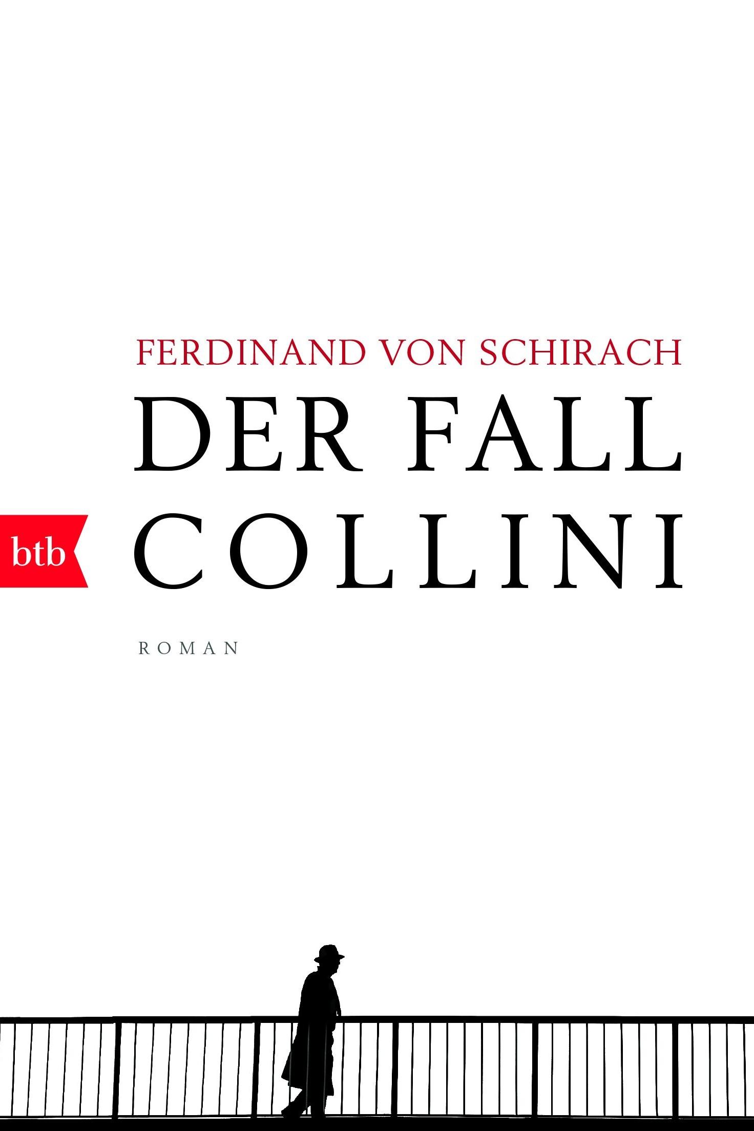 Der Fall Collini - Ferdinand von Schirachbtb Verlag / Februar 2017