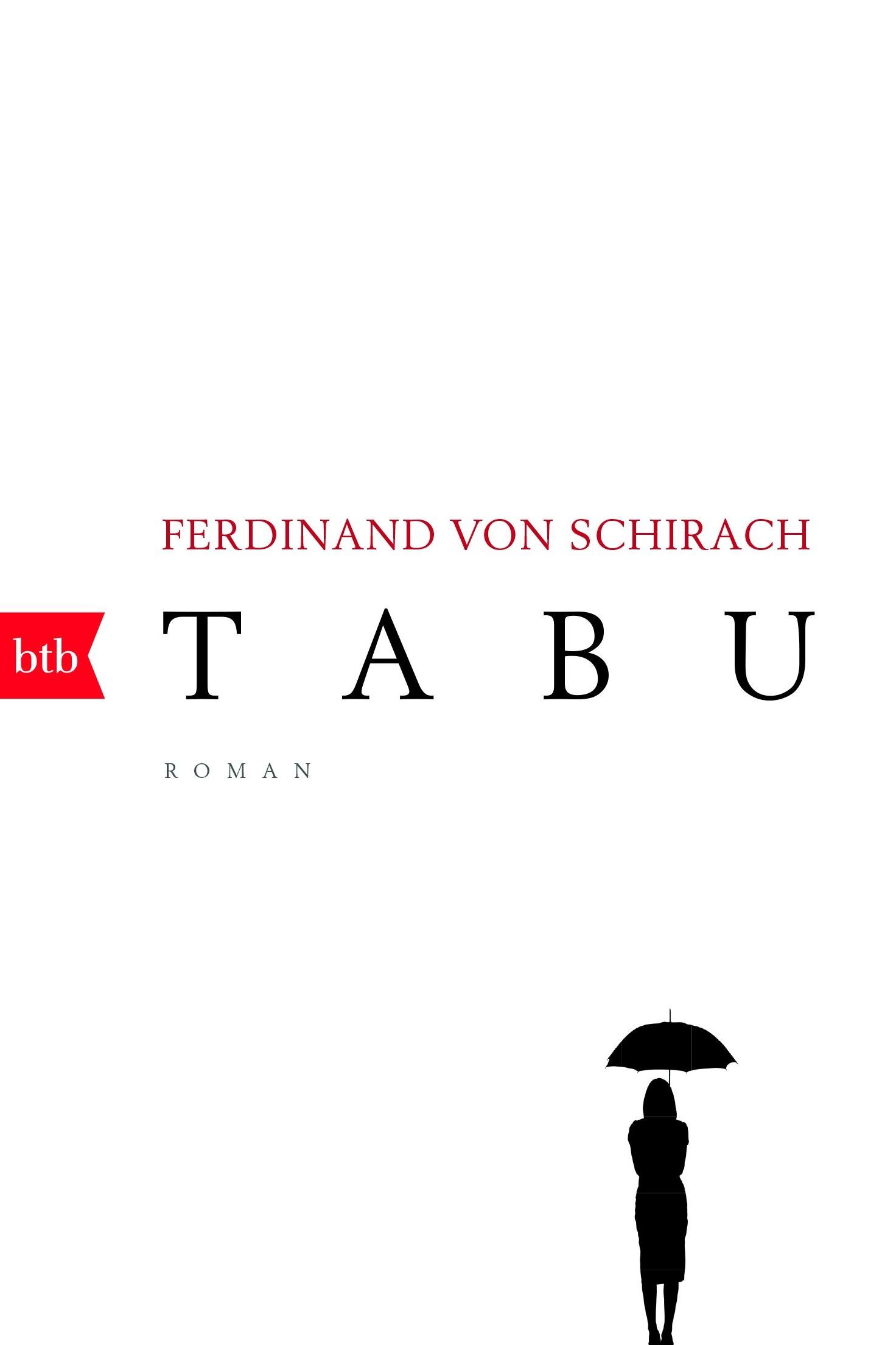 Tabu - Ferdinand von Schirachbtb Verlag / February 2017