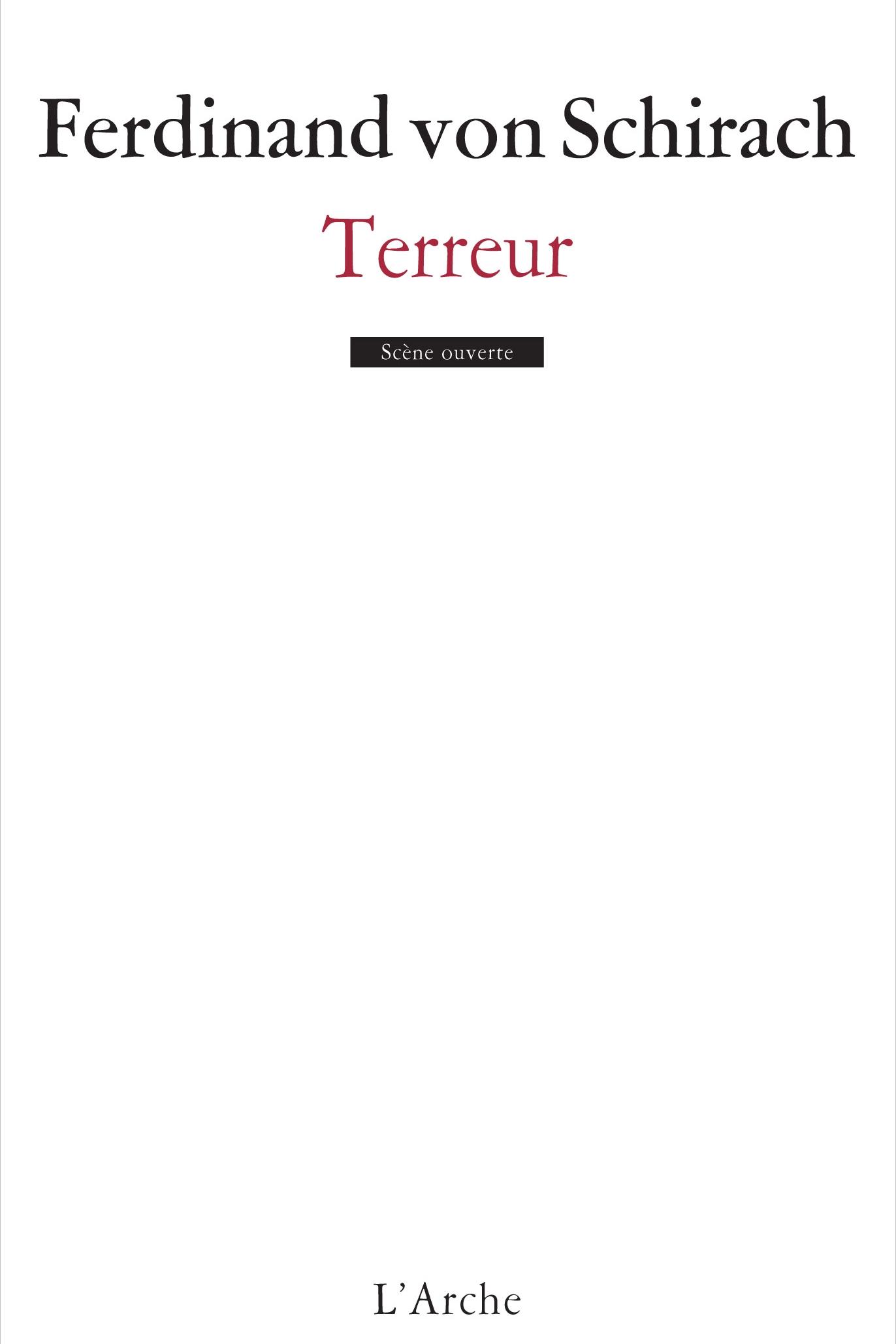 Terreur - Ferdinand von SchirachL'Arche éditeur / March 2017