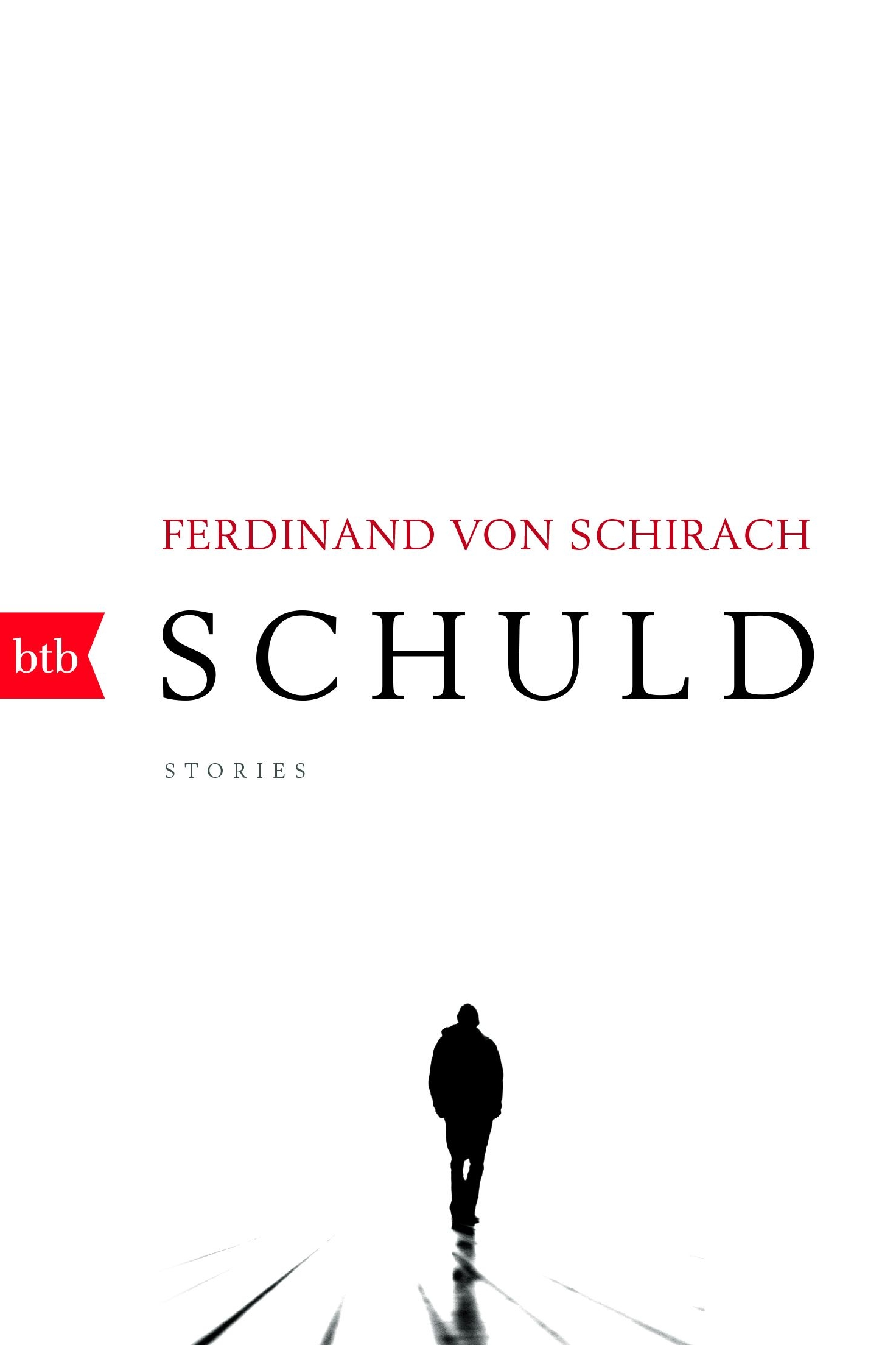 Schuld - Ferdinand von Schirachbtb Verlag / February 2017