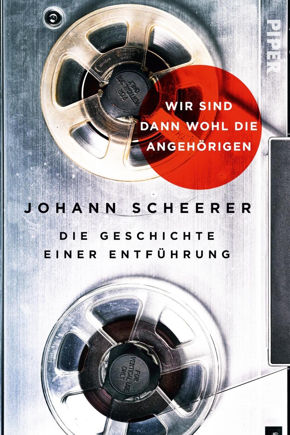 Wir sind dann wohl die Angehörigen - Johann ScheererPiper / March 2018