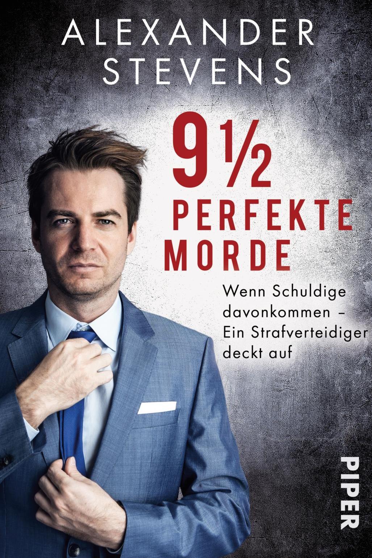 9 1/2 perfekte Morde - Alexander StevensPiper / November 2017