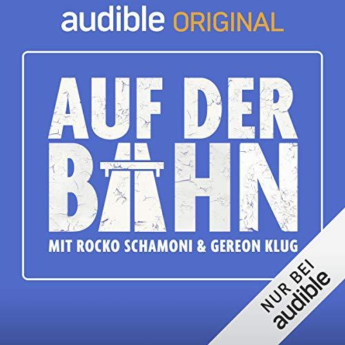 Audible-Podcast von Rocko Schamoni und Gereon Klug - Unsere Autoren Rocko Schamoni und Gereon Klug veröffentlichen von nun an wöchentlich eine Folge ihres Podcasts »Auf der Bahn«. (Mai 2019)