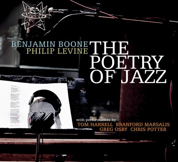 - The Poetry of Jazz, featuring Benjamin Boone and Philip Levine, can be found at https://www.benjaminboone.net/product/the-poetry-of-jazz/.