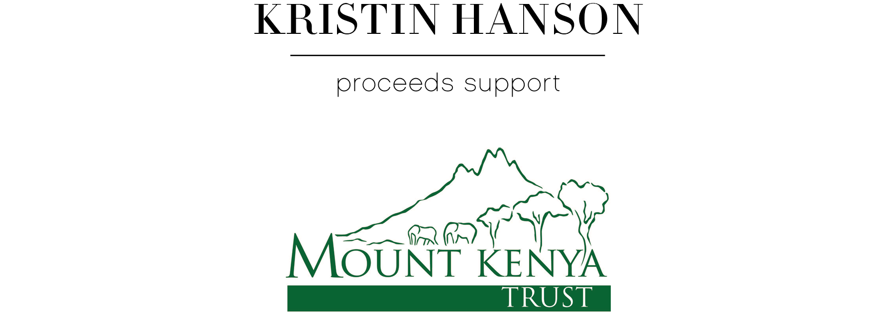 Kristin Hanson supporting Mount Kenya Trust