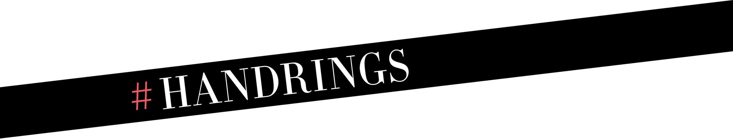 Meet the Handrings