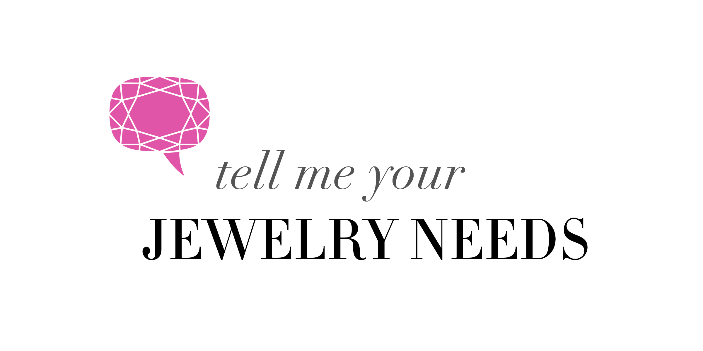 Email Melissa with your jewelry wardrobe needs or questions