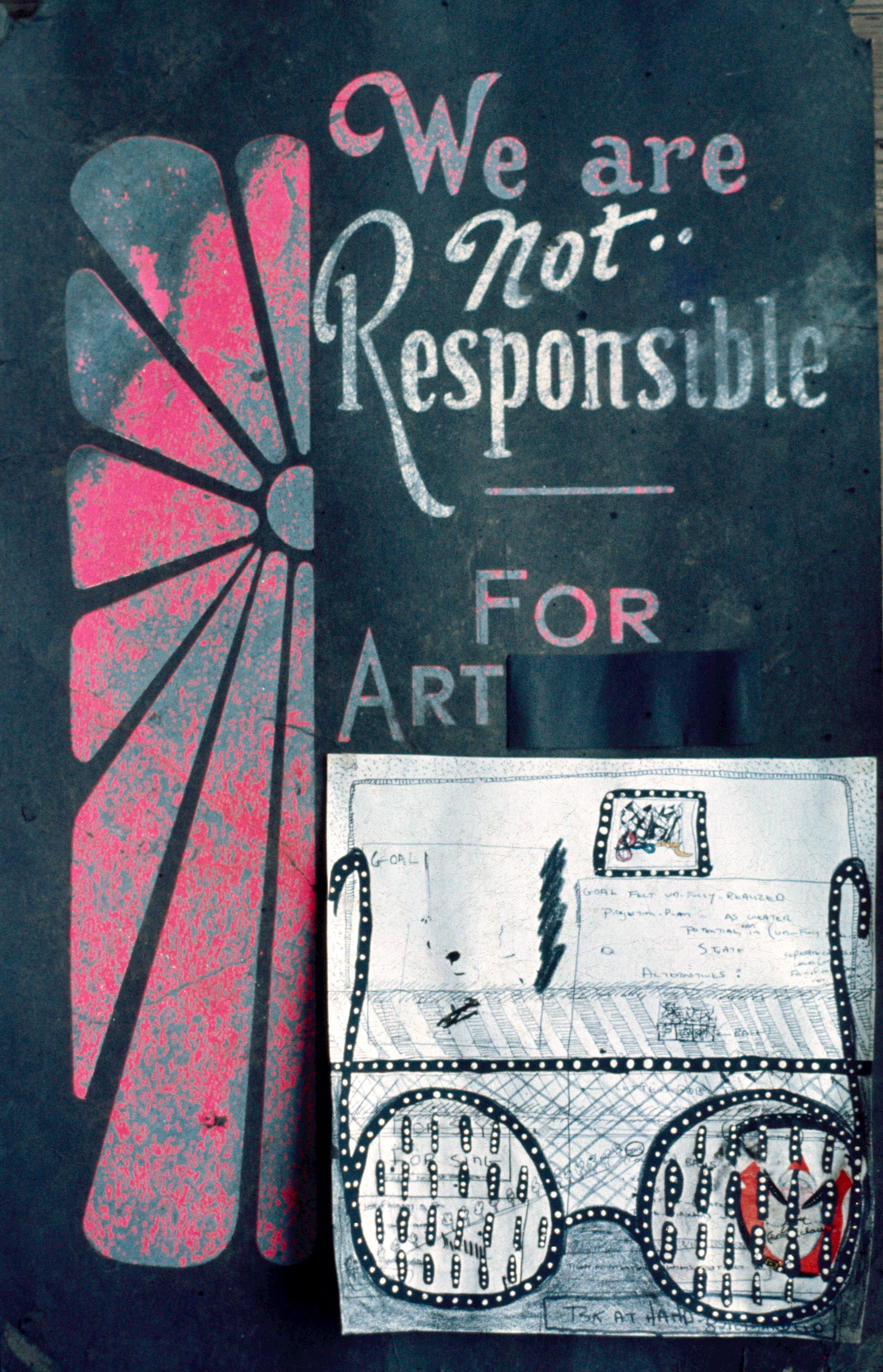 We Are Not Responsible for Art, 1977