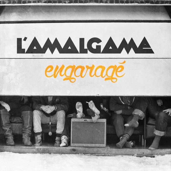 Engaragé - Mixtape de 14 tracks sortie en avril 2014