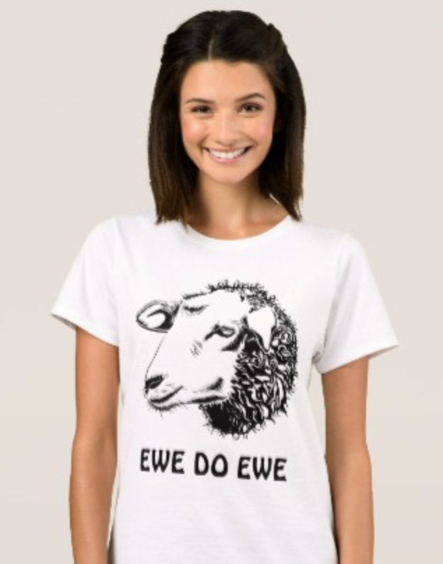 Ewe Do Ewe T-Shirt