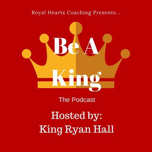 be a king.jpg