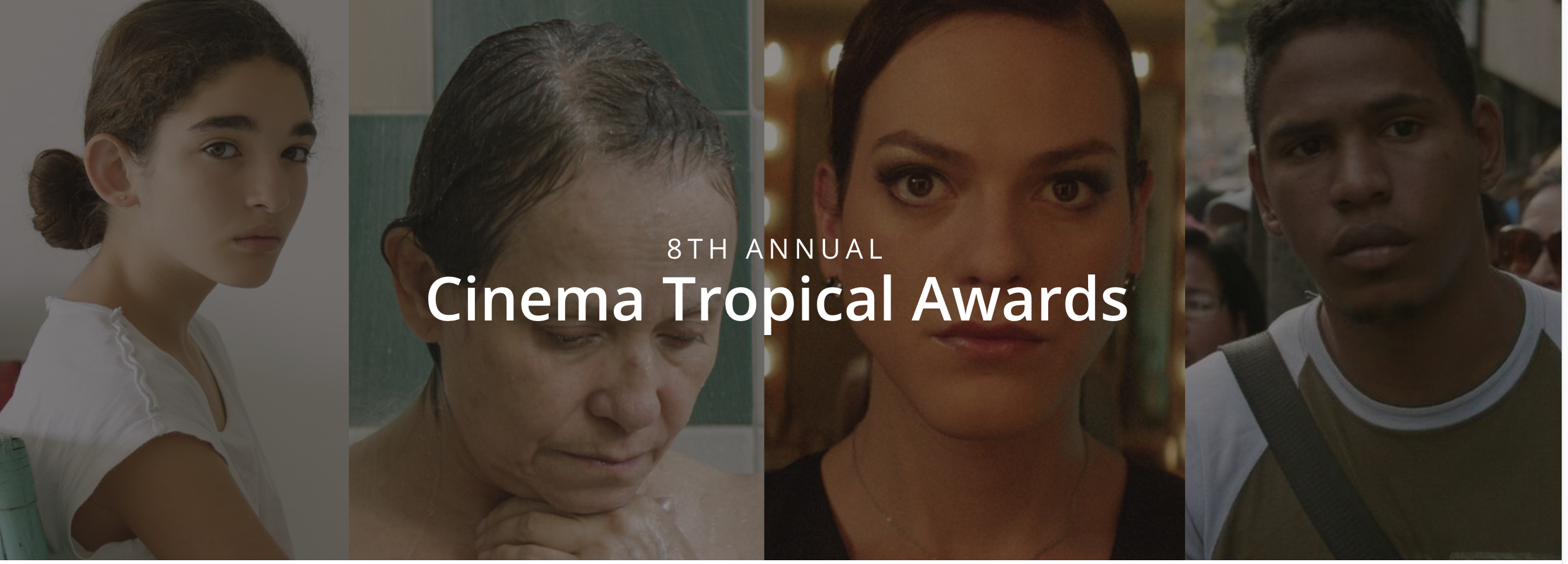 8th Annual Cinema Tropical Awards