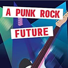 """Bad Reputation"" with Jordan Kurella in   A Punk Rock Future"