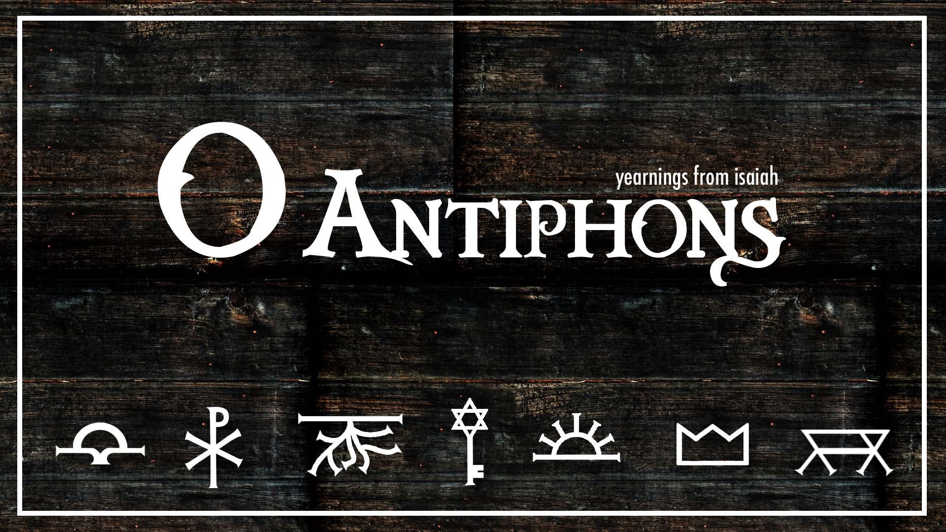 o-antiphons-isaiah-advent-series