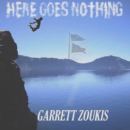 garrett-zoukis-here-goes-nothing.jpg