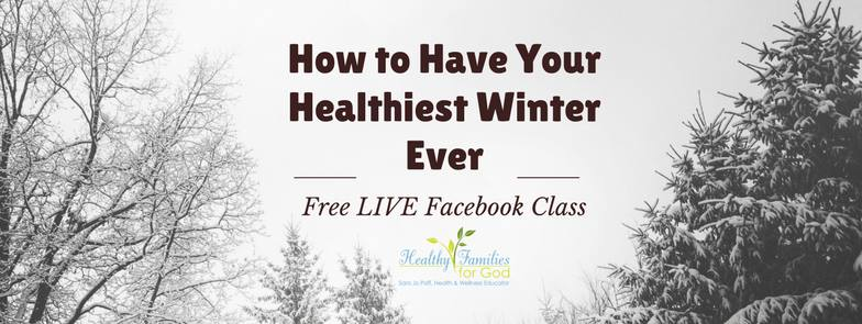 How to Have Your Healthiest Winter Ever