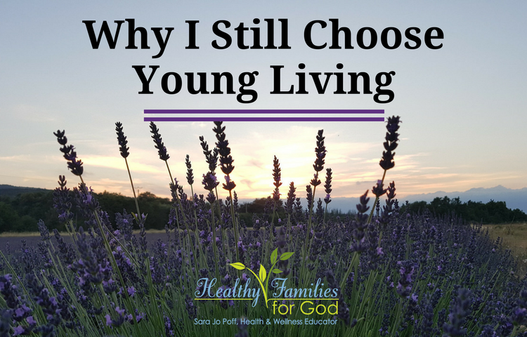 Why I Still Choose Young Living.png