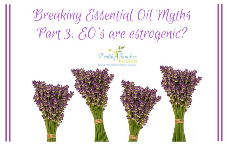 Breaking Essential Oil Myths oils estrogenic.png