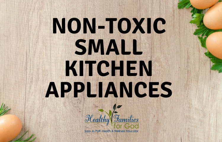 Non toxic small kitchen appliances.png