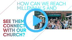 Video 3     HOW TO REACH MILLENNIALS