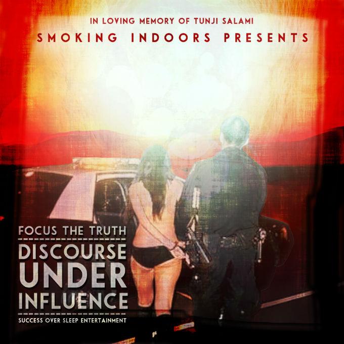 D.U.I. by Focus The Truth - ALBUM: D.U.I. (DISCOURSE UNDER INFLUENCE)