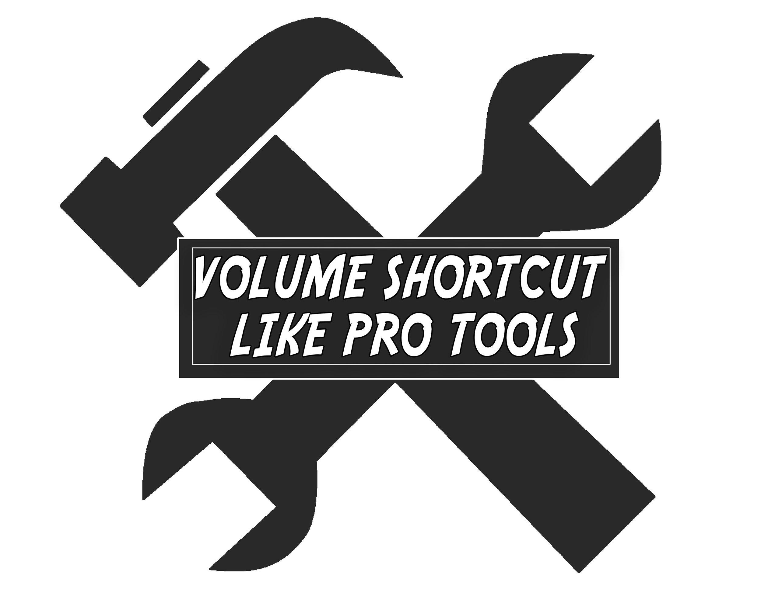 VolumeShortcutlikeProTools.jpg