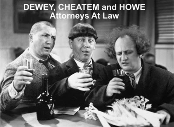 Three Stooges Dewey Cheatum and Howe.png