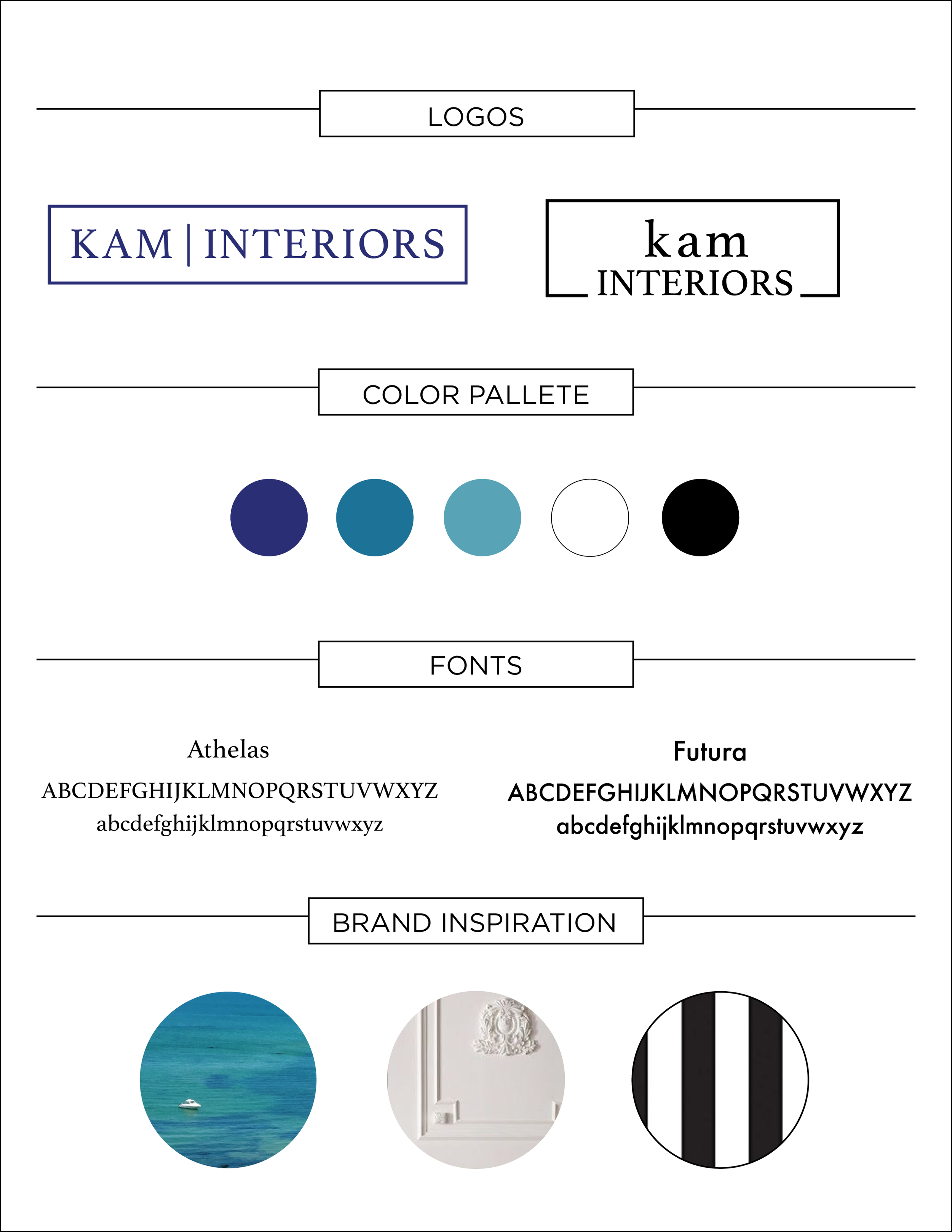 KAM Interiors Branding Guide - When I began to work with KAM Interiors we identified that the beaches in Martha's Vineyard were a huge source of inspiration for the designer. From there we discussed the style of design KAM intended to produce. With this information in mind I pulled colors from Gay Head in Martha's Vineyard and kept the logo design simple and clean.