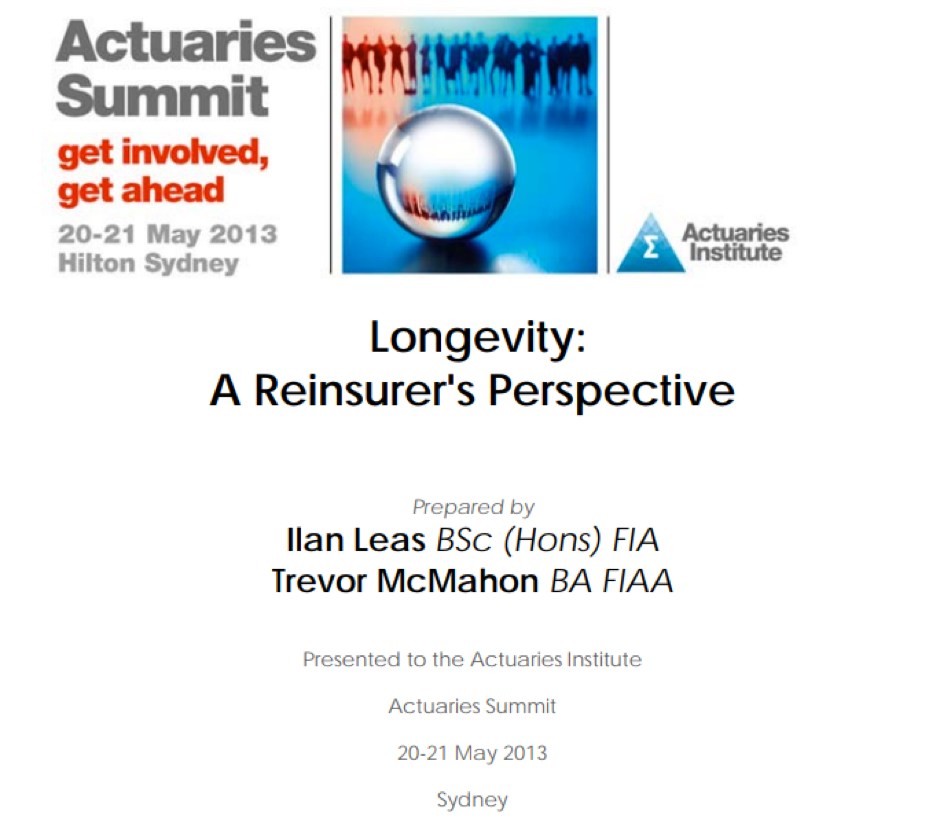 Longevity: A reinsurer's perspective - Actuaries Institute - Excerpt: 'Overall, the increased focus on how the insurance industry can develop post retirement solutions is a key goal of this report'
