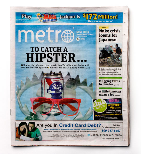 Hipster Trap story makes the front page. We bumped the Japan crisis to the small space?