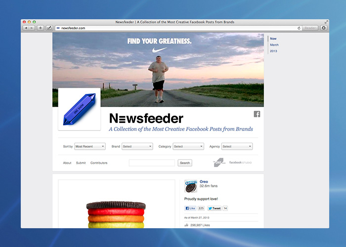 Fellow Facebook-er  Ji Lee  and I brought the  One Club  and Facebook together and created NewsFeeder, a (now defunct) website showcasing the most creative Facebook Page posts by brands. It was the first time the creative community had a place to visit when they were looking for examples of world-class publishing on Facebook by brands and creative agencies. Each post was curated by a group of special guests from the creative community whom we selected.