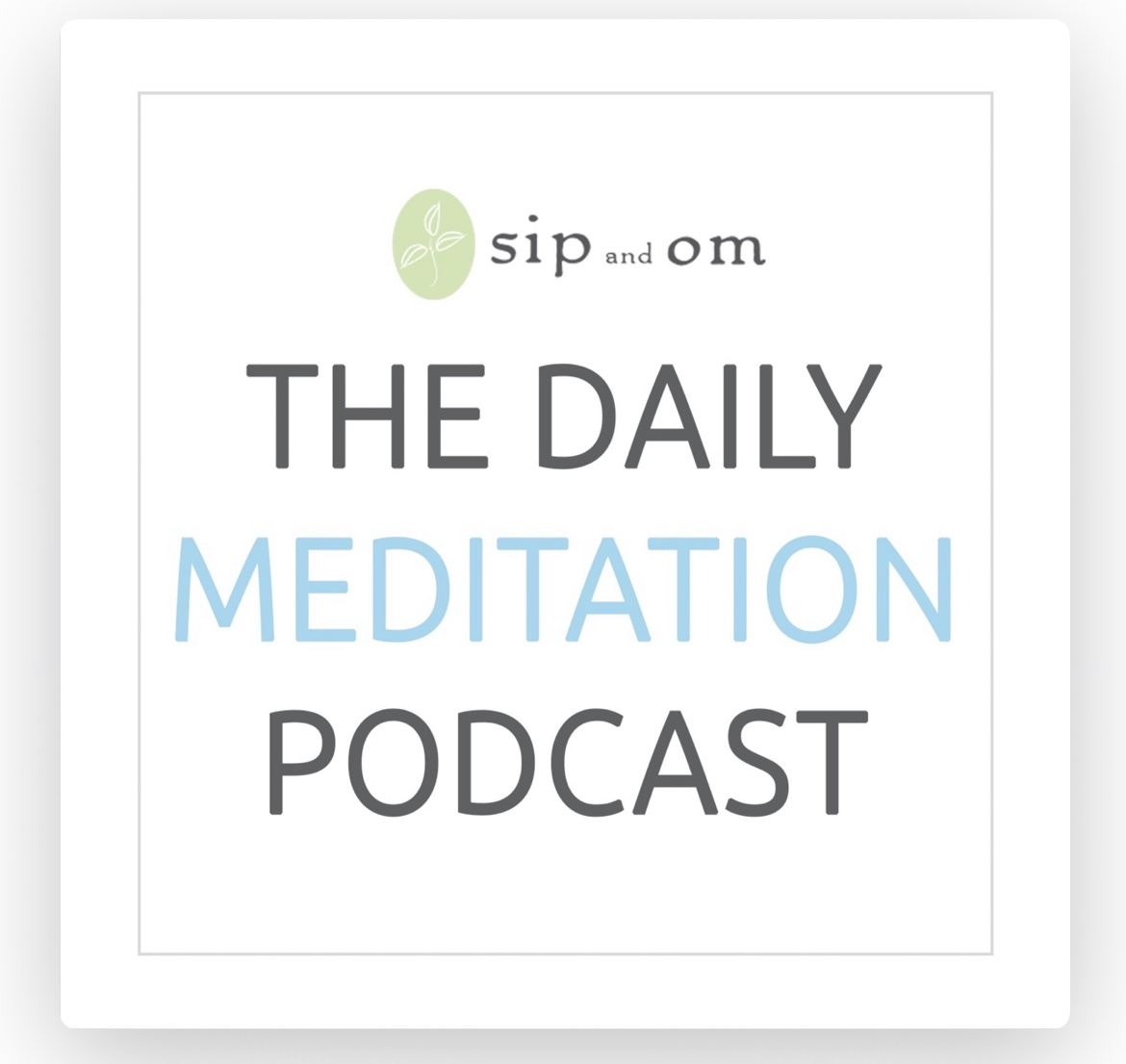 https://itunes.apple.com/ca/podcast/daily-meditation-podcast/id892107837?mt=2