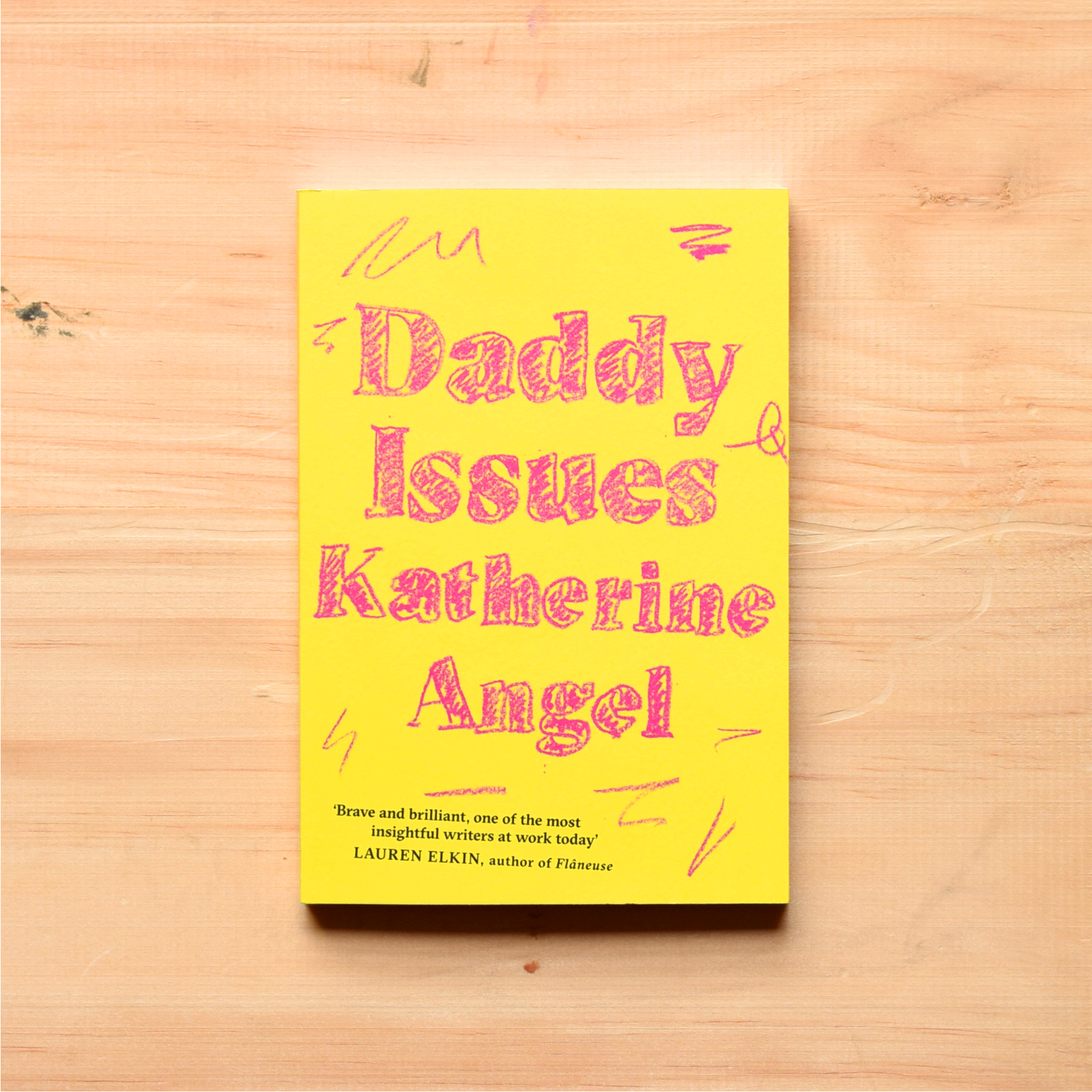 #7: Daddy Issues - By Katherine Angel