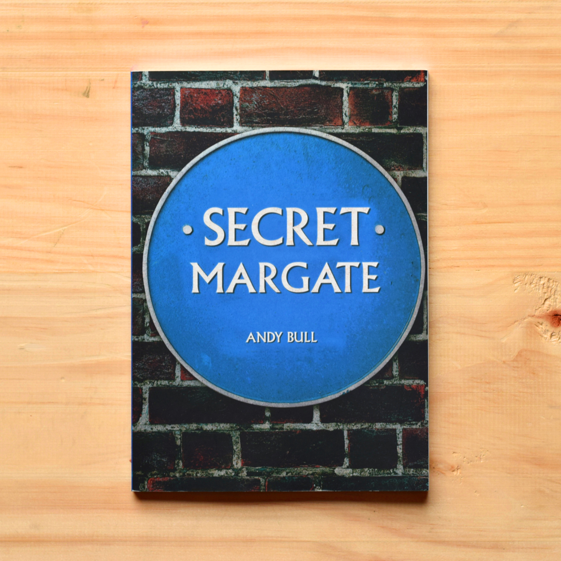 #6: Secret Margate - By Andy Bull