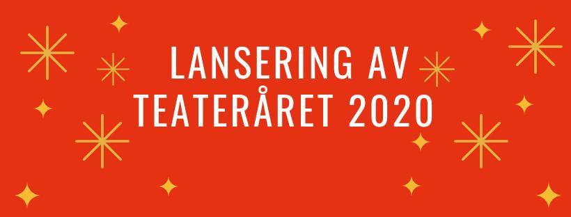 Lansering av teateråret 2020_vertikal.png