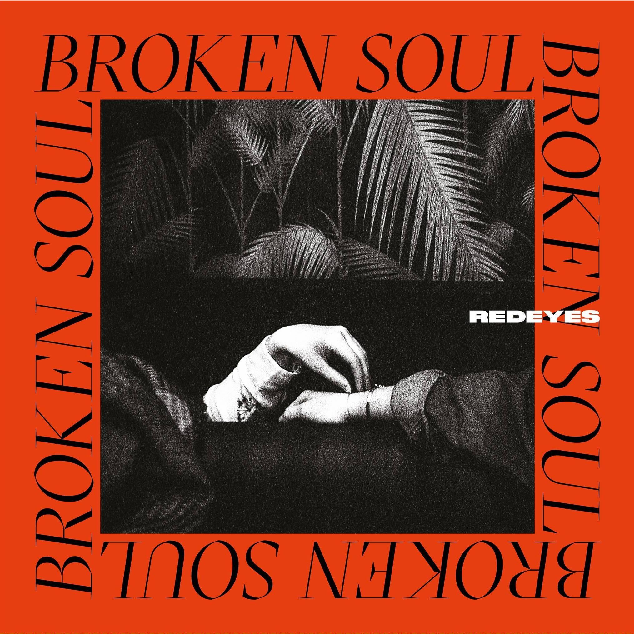 Redeyes Broken Soul