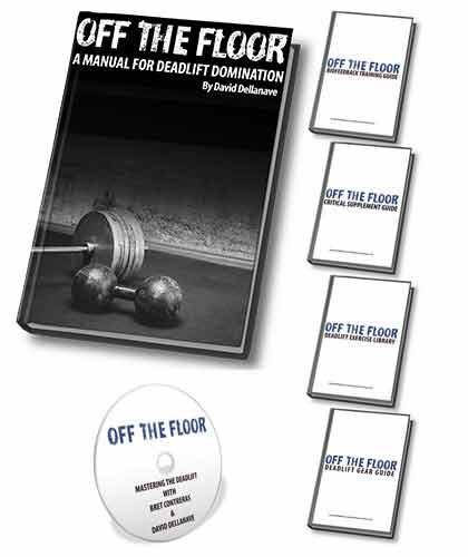 Off The Floor - A Manual For Deadlift DominationBy David Dellanave