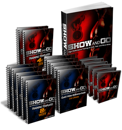 Show and Go Training - High Performance Training to Help you Look, Feel, and Perform BetterCreated By Strength and Conditioning Coach Eric Cressey