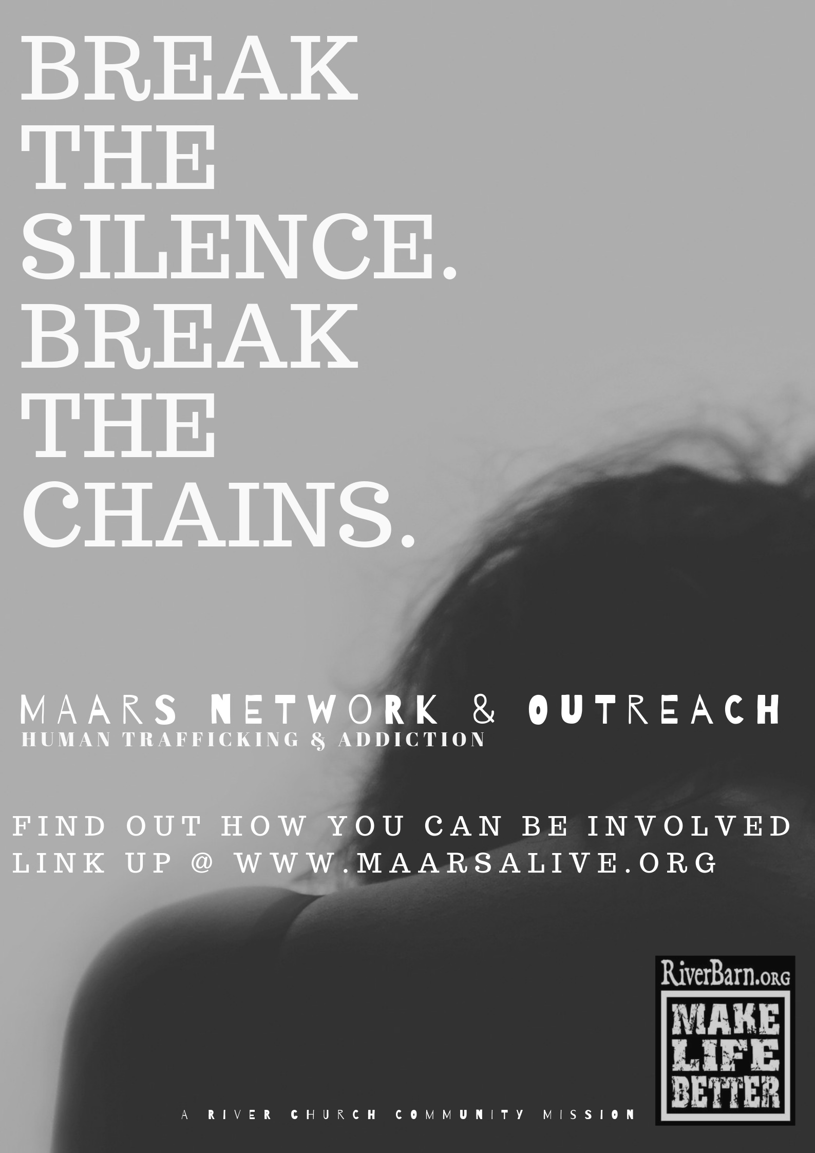 Break the Silence. Break the Chains.