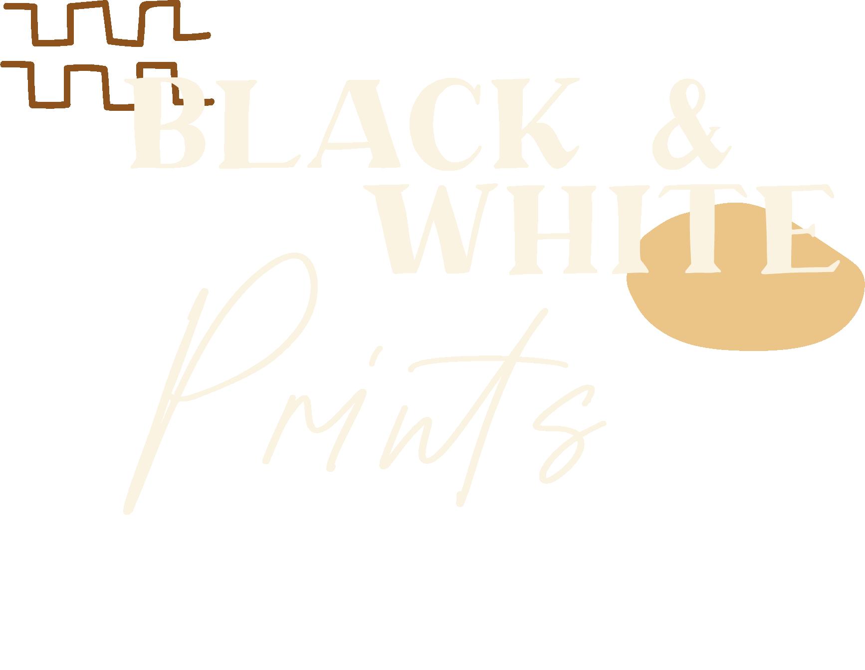BlackAndWhitePrints_Text.png