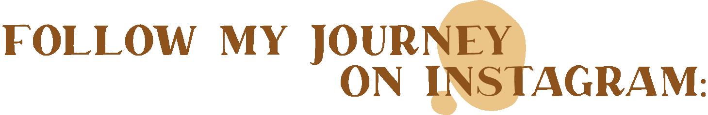 FollowMyJourneyOnInstagram.png