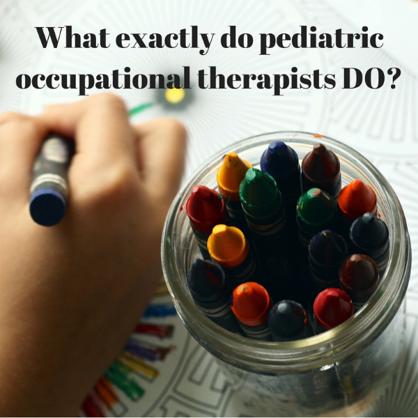 what-exactly-do-pediatric-occupational-therapists-do_orig.png