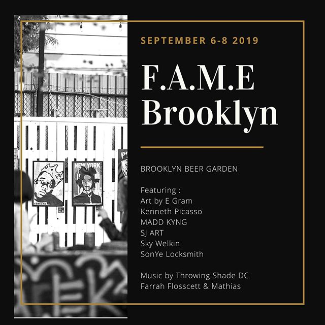 F.A.M.E Brooklyn 🔥  at @brooklynbeergarden  September 6-8, 2019  3 Day Pop up Featuring #Fashion #Art #Music through a  Gallery & Concept Store Pop up  Fashion Show  Live Art & Music Performances  With vibes by @throwingshadedc @farrahflosscett @mathias301 + more ... The Time is NOW to Participate. Placements close on August 1st.  #fameworldwide #famegallerymiami #bushwick #brooklynbeergarden #brooklyn #newyork #arte #artistsoninstagram #popupmarket #famebrooklyn