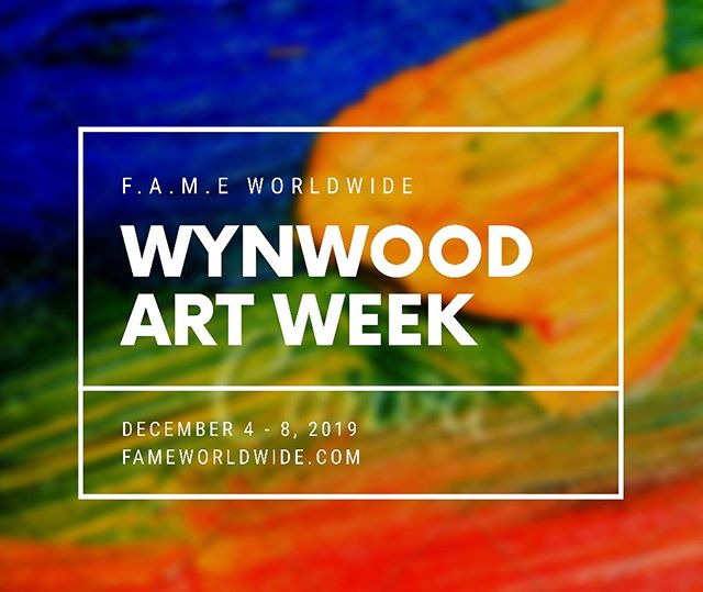 F.A.M.E WYNWOOD ART WEEK December 4 - 8, 2019  #Gallery & #ConceptStore Pop-up Experience  #Fashion #Art #Music #Experience with #InteractiveArt #Interactive #Activation #LivePerformance #PopupShop #fame #arte #moda #creative #fameworldwide #famegallerymiami #brandactivation #sponsor #sponsorshipopportunity #ad #marketing #wynwood