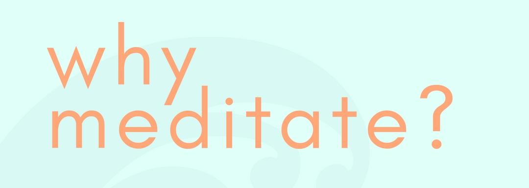 mbms-why-meditate1.jpg