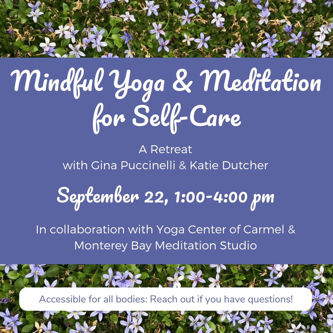 sept2019 IG Mindful Yoga & Meditation for Self-Care.png