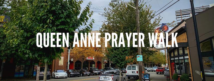 QUEEN ANNE PRAYER WALK.png