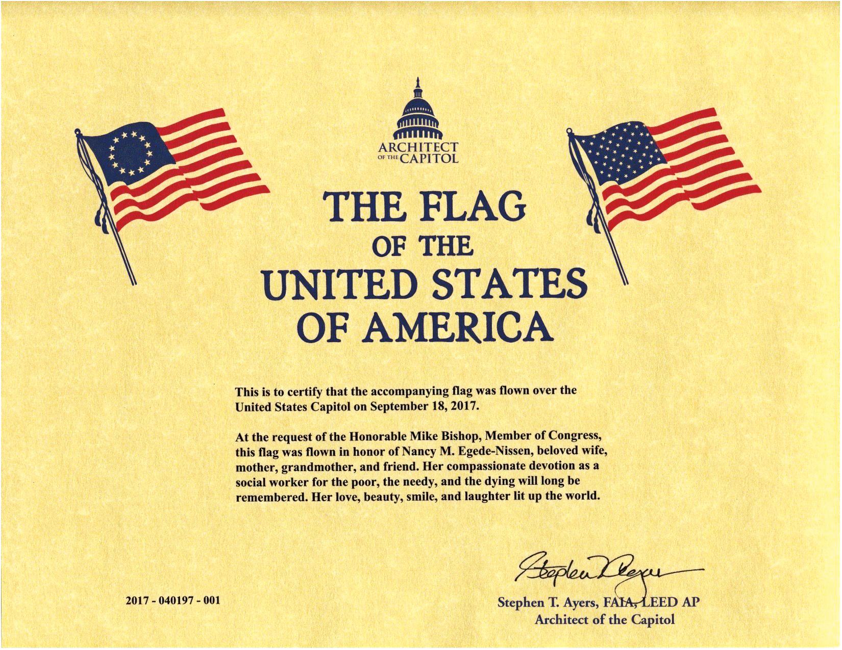On September 18, 2017, a flag was flown over the U.S. Capitol in memory of Nancy Egede-Nissen, wife of Lars Egede-Nissen '58.