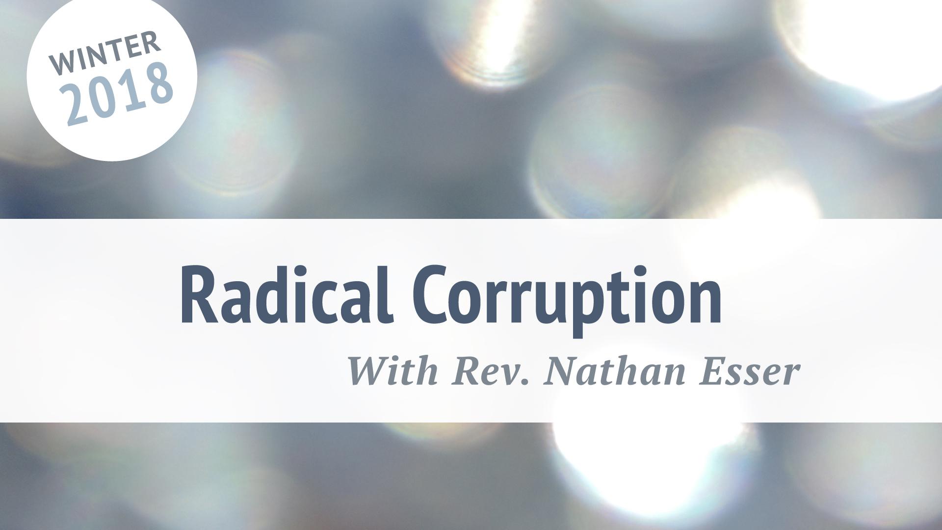RadicalCorruption.jpg